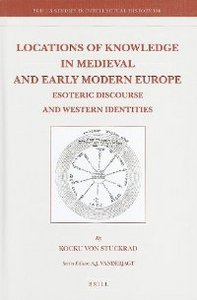 Locations of Knowledge in Medieval and Early Modern Europe (Brill's Studies in Intellectual History) free download