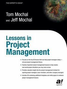 Lessons in Project Management By Jeff Mochal, Tom Mochal free download