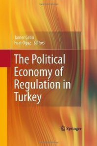 The Political Economy of Regulation in Turkey free download