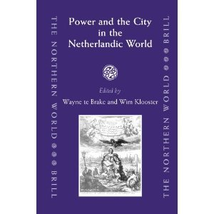 Power And the City in the Netherlandic World free download