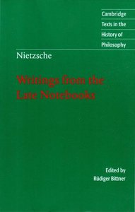 Nietzsche: Writings from the Late Notebooks free download