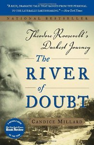 The River of Doubt: Theodore Roosevelt's Darkest Journey free download