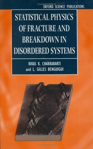 Statistical Physics of Fracture and Breakdown in Disordered Systems free download