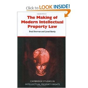 The Making of Modern Intellectual Property Law free download