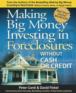 Making Big Money Investing in Foreclosures: Without Cash or Credit free download