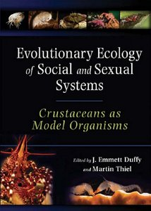 Evolutionary Ecology of Social and Sexual Systems: Crustaceans As Model Organisms free download