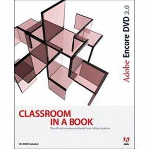 Adobe Encore DVD 2.0 Classroom in a Book free download