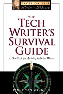 The Tech Writer's Survival Guide: A Comprehensive Handbook for Aspiring Technical Writers free download