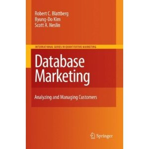 Database Marketing: Analyzing and Managing Customers free download