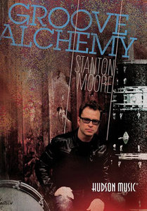 Stanton Moore - Groove Alchemy free download