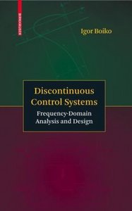 Discontinuous Control Systems: Frequency-Domain Analysis and Design free download