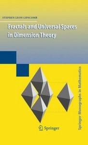 Fractals and Universal Spaces in Dimension Theory free download