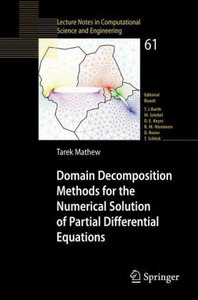 Domain Decomposition Methods for the Numerical Solution of Partial Differential Equations free download