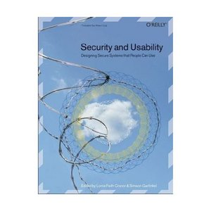 Security and Usability: Designing Secure Systems That People Can Use free download