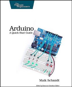 Arduino: A Quick Start Guide free download