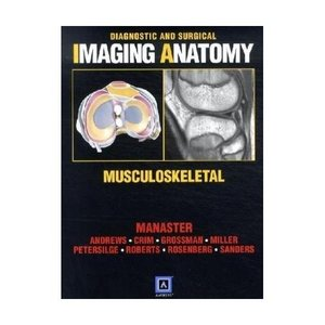 Diagnostic and Surgical Imaging Anatomy: Musculoskeletal free download