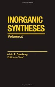 Inorganic Syntheses Volume 27 free download