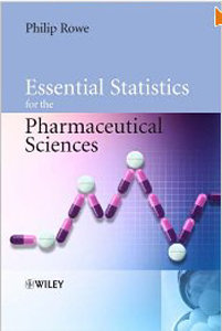 Essential Statistics for the Pharmaceutical Sciences free download