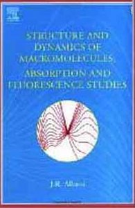 Structure and Dynamics of Macromolecules: Absorption and Fluorescence Studies free download