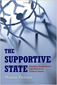 The Supportive State: Families, Government, and America's Political Ideals free download