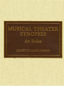 Musical Theater Synopses free download