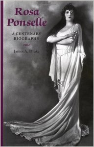 Rosa Ponselle - A Centenary Biography (Opera Biography) free download
