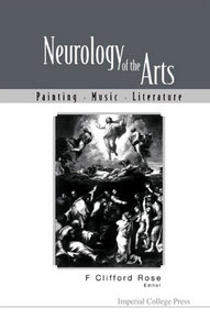 Neurology of the Arts: Painting, Music, Literature free download