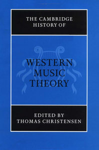 The Cambridge History of Western Music Theory free download