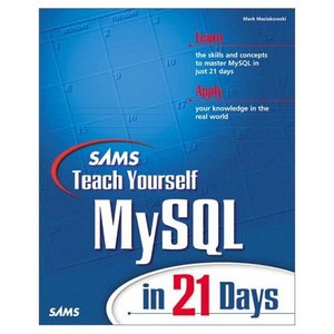 Sams Teach Yourself MySQL in 21 Days free download