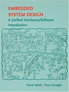 Embedded System Design: A Unified Hardware/Software Introduction (draft) free download