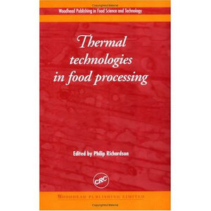 Thermal Technologies in Food Processing free download