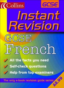 Collins Studyamp; Revision Guides - Instant Revision: GCSE French free download