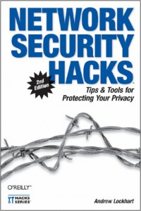 Network Security Hacks: Tipsamp; Tools for Protecting Your Privacy free download