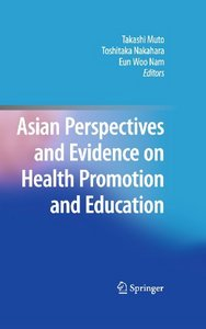 Asian Perspectives and Evidence on Health Promotion and Education free download