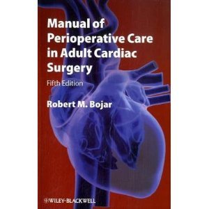 Manual of Perioperative Care in Adult Cardiac Surgery free download