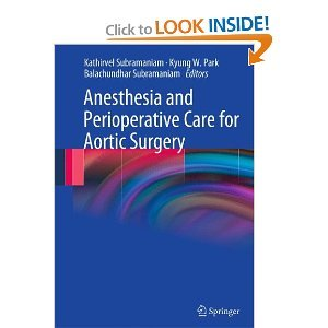 Anesthesia and Perioperative Care for Aortic Surgery free download