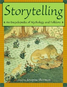 Storytelling: An Encyclopedia of Mythology and Folklore free download