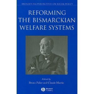 Reforming the Bismarckian Welfare Systems free download