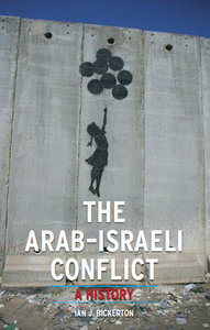The Arab-Israeli Conflict: A History (Reaktion Books - Contemporary Worlds) free download