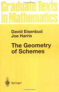 The Geometry of Schemes (Graduate Texts in Mathematics) by David Eisenbud free download