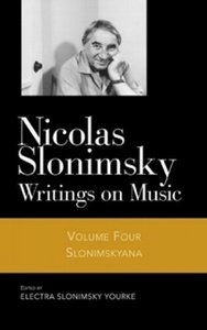 Nicolas Slonimsky: Writings on Music: Slonimskyana free download
