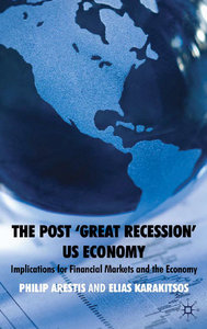 The Post 'Great Recession' US Economy: Implications for Financial Markets and the Economy free download