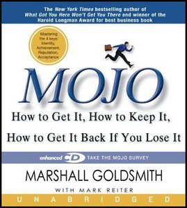 Mojo: How to Get It, How to Keep It, How to Get It Back if You Lose It free download