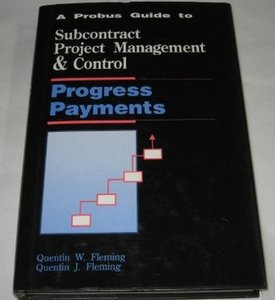 A Probus Guide to Subcontract Project Management and Control: Progress Payments free download