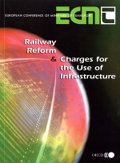 Railway Reform and Charges for the Use of Infrastructure free download