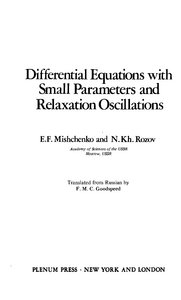 Differential Equations with Small Parameters and Relaxation Oscillations free download
