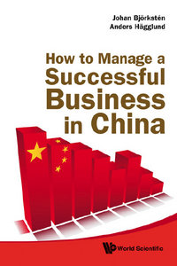 How to Manage a Successful Business in China free download