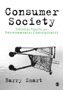 Consumer Society: Critical Issuesamp; Environmental Consequences free download