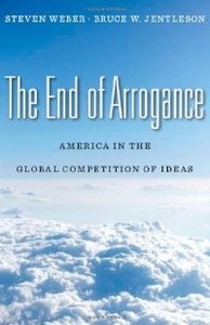 The End of Arrogance: America in the Global Competition of Ideas free download