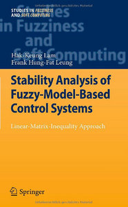 Stability Analysis of Fuzzy-Model-Based Control Systems: Linear-Matrix-Inequality Approach free download